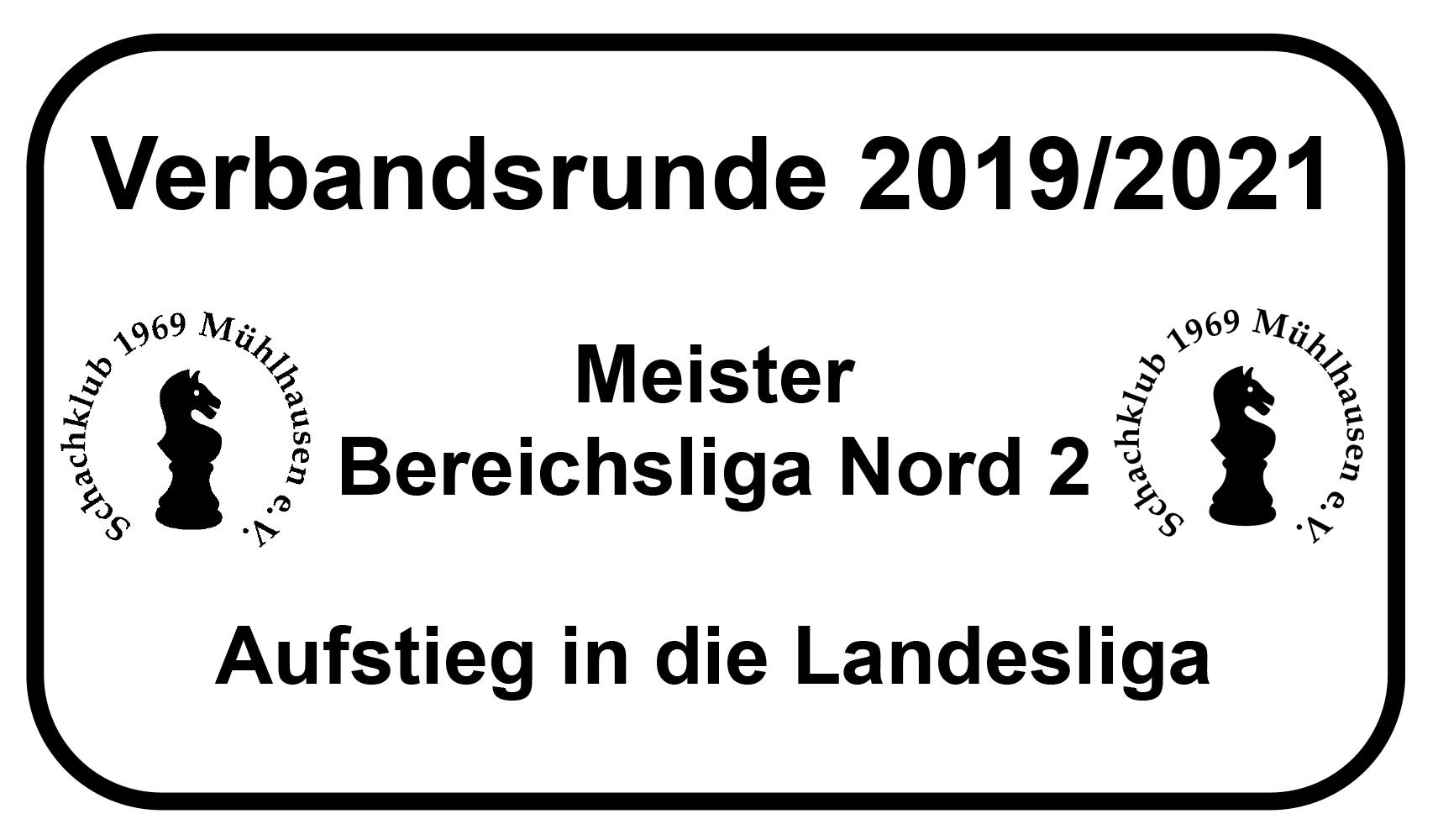 Verbandsrunde 2019/2021 - Meister Bereichsliga Nord 2